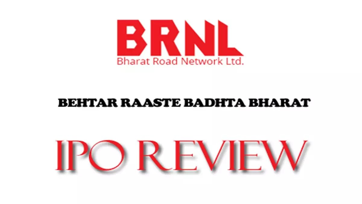 Bharat Road Network IPO Review (BRNL IPO)