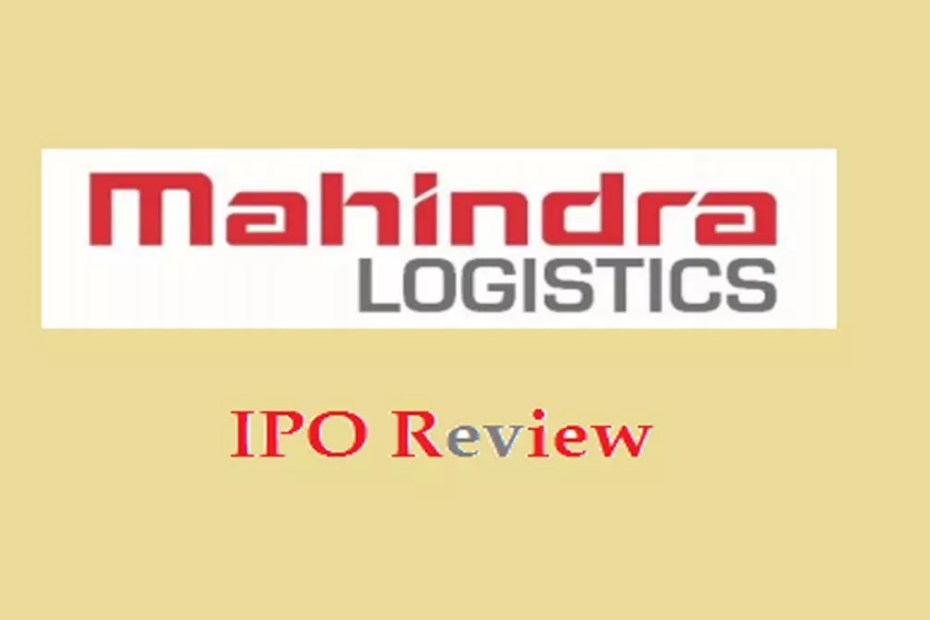 Mahindra Logistics Limited IPO Review