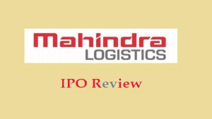 Mahindra Logistics IPO Review