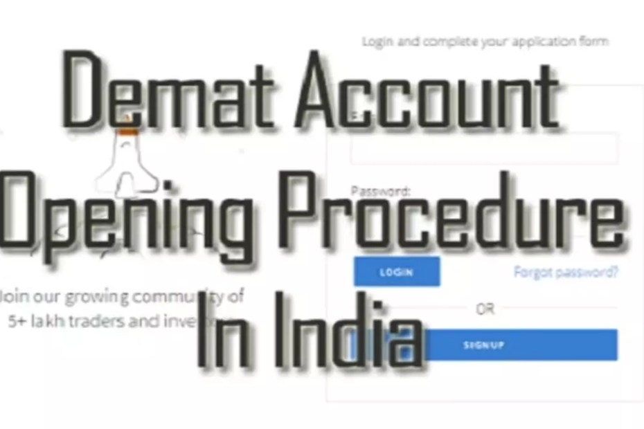 Demat account opening procedure in india