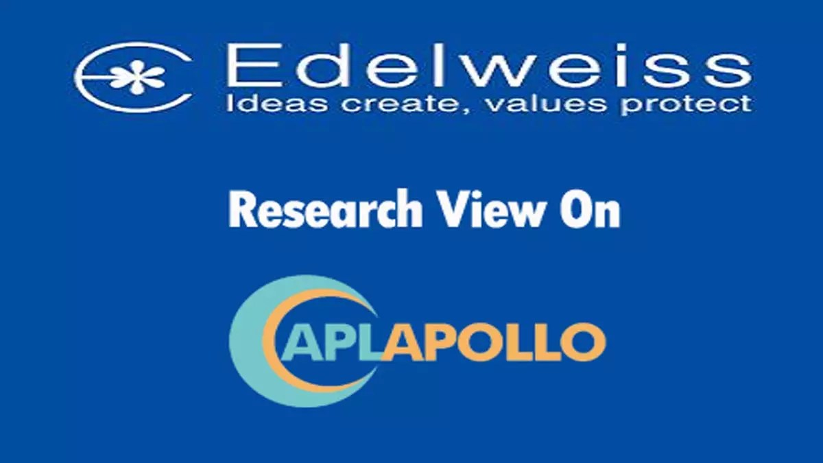 Edelweiss Research Team View On APL Apollo Tubes Ltd