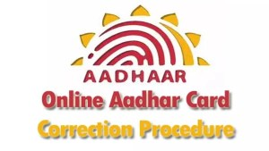 Online Aadhar Card Correction Procedure
