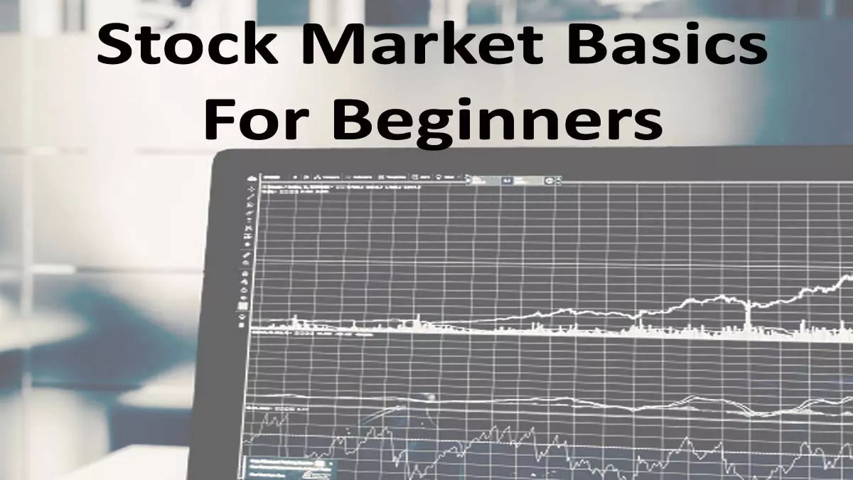 Stock Market Basics For Beginners