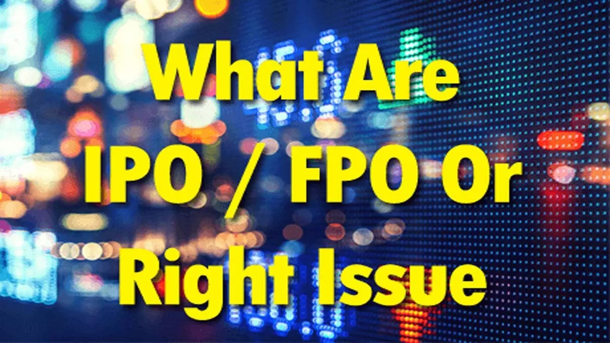 IPO FPO Right Issue