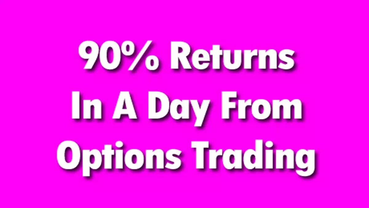 Trading Options In Volatile Markets For 90% Returns
