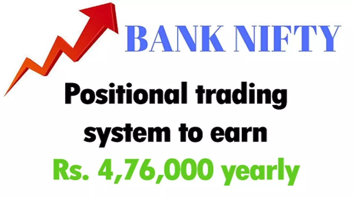 Bank Nifty Positional Trading System