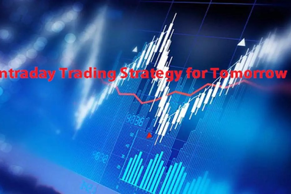 Intraday Trading Strategy for Tomorrow