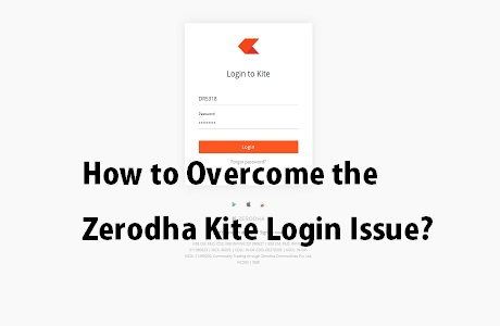 Overcome the Zerodha Kite Login Issue