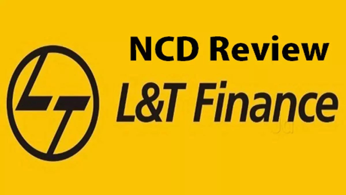 L&T Finance NCD Review, Price, Issue Details