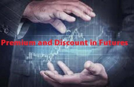 Premium and Discount in Futures