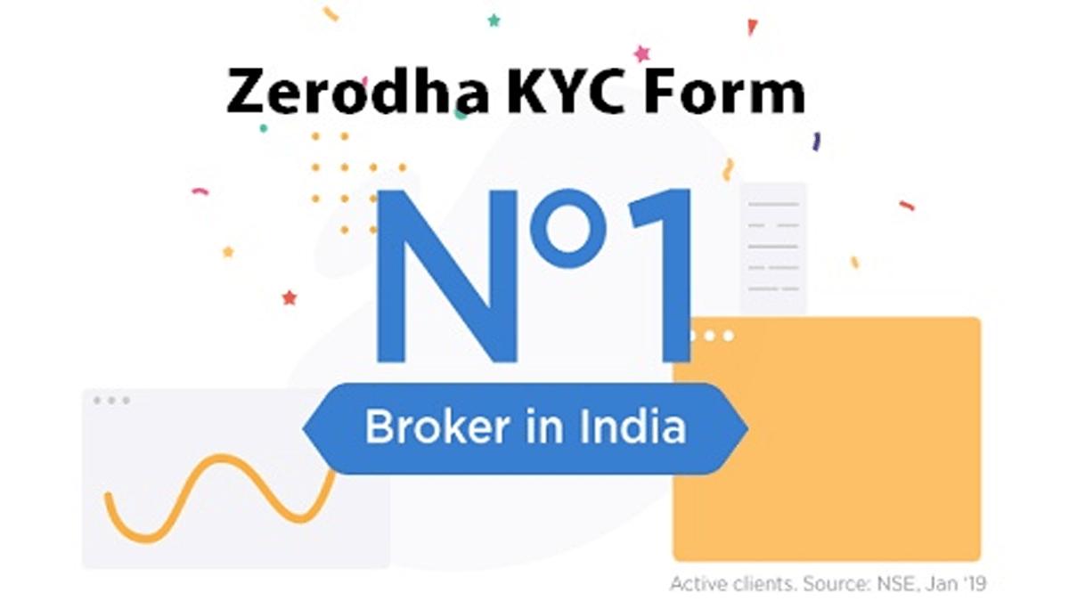 Zerodha KYC Form and Verification Process