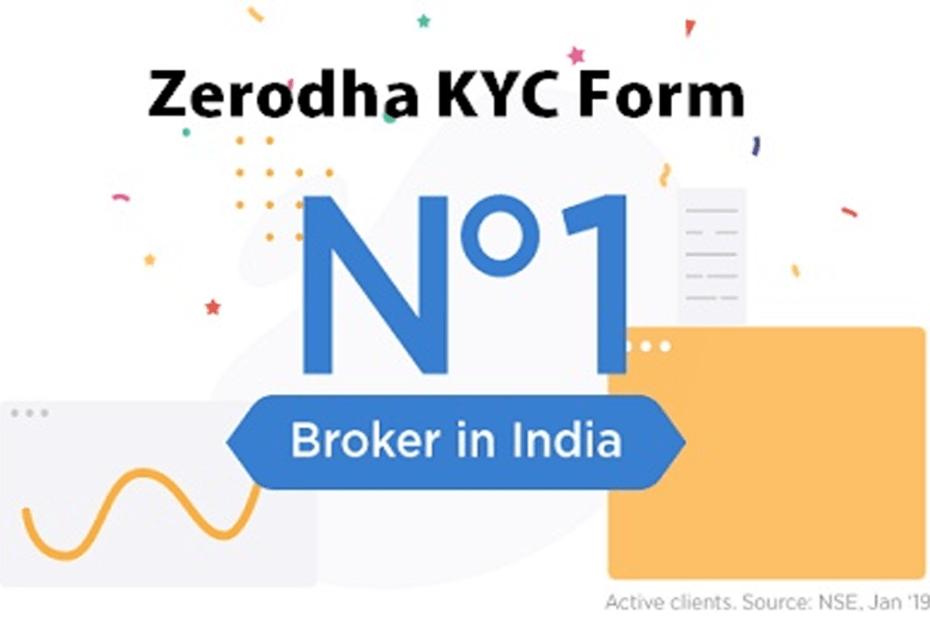 Zerodha KYC Form