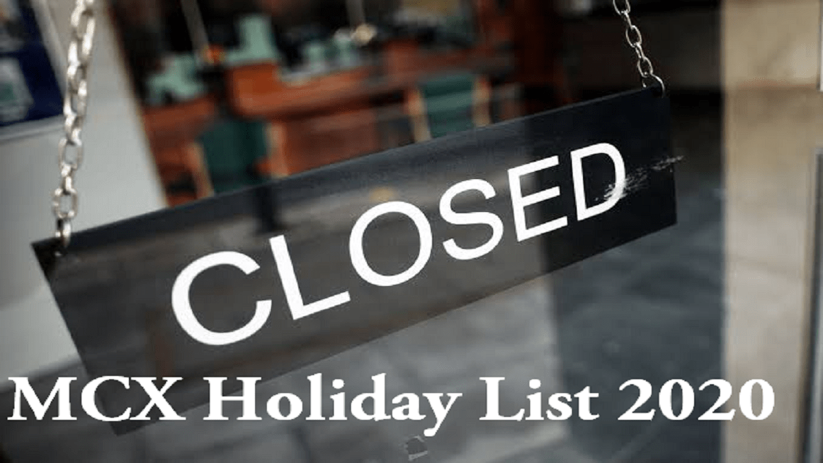 MCX holiday list 2020, Trading and Market Holidays
