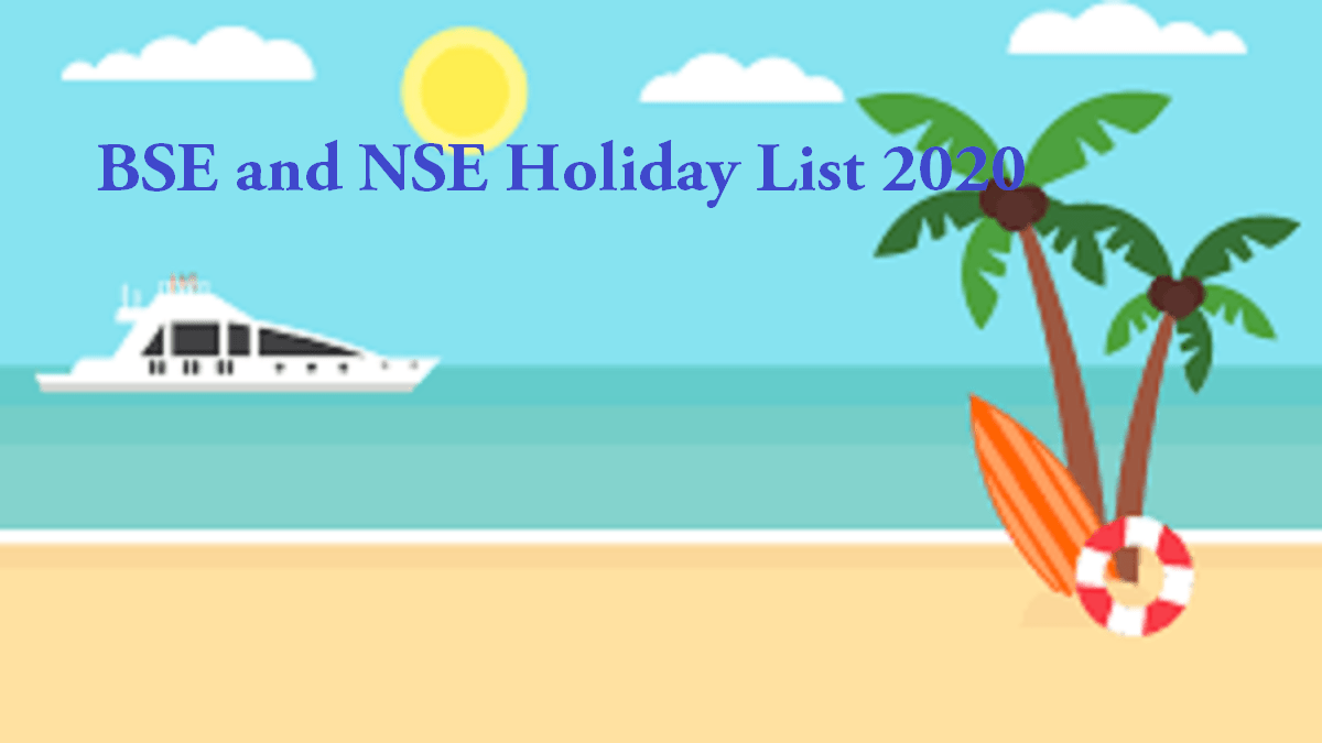 BSE and NSE Holiday List 2020, Trading Holidays