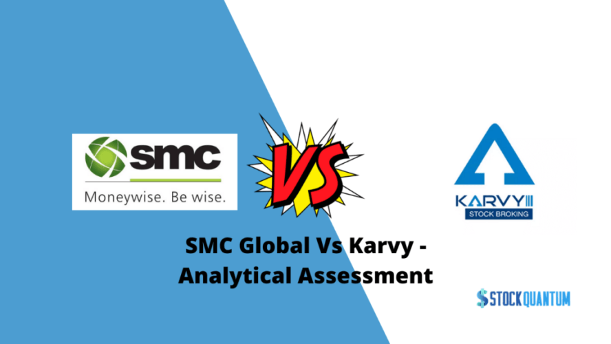 SMC Global Vs Karvy Review