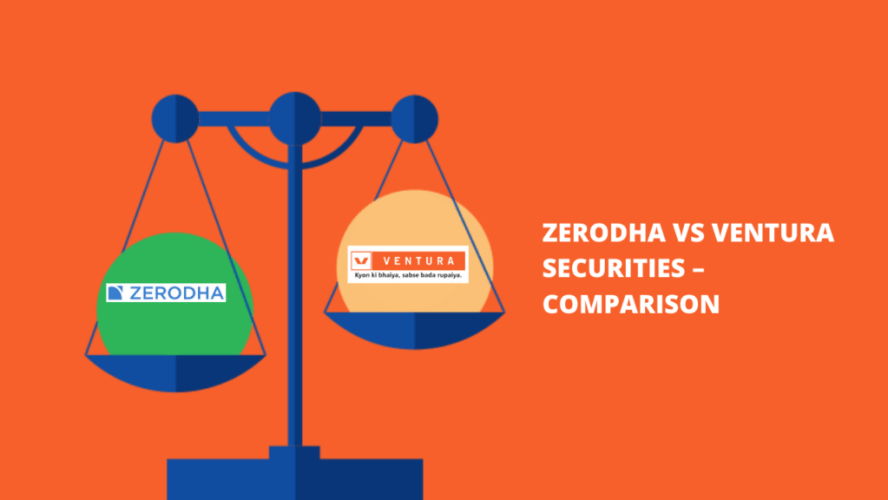 Zerodha Vs Ventura Securities Comparison