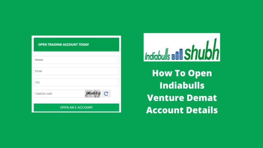 Indiabulls Venture Demat Account Opening