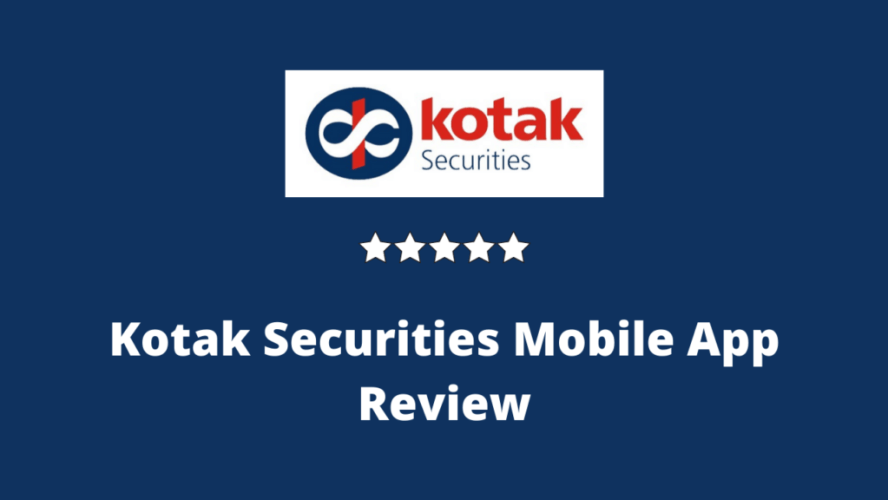 Kotak Securities Mobile App Review