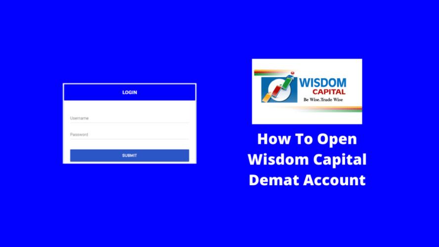 Wisdom Capital Demat Account Opening