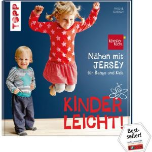 Kinderleicht - Nähen mit Jersey