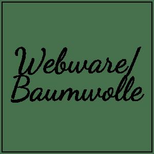 Webware/Baumwolle
