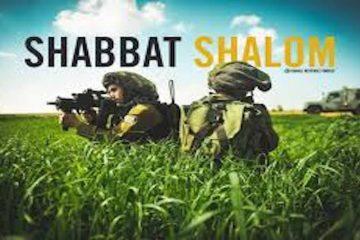 Wish IDF Soldiers A Shabbat Shalom