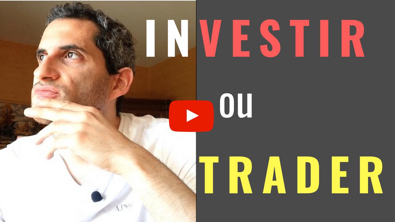 investir ou trader