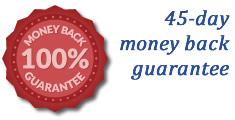 45 MONEY-DAY MONEY BACK GUARANTEE