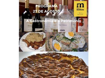No dia 27 de Agosto a Rota da Mármore do Anticlinal de Estremoz percorre os concelhos de Borba e Vila Viçosa para conhecer os produtos típicos desta região.