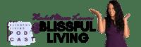 Blissful Living Podcast