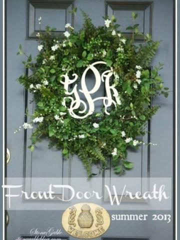 FRONT DOOR WREATH~ SUMMER 2013