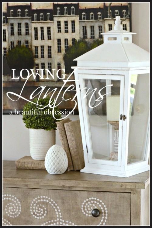 LOVING LANTERS- a beautiful obsession-stonegableblog.com