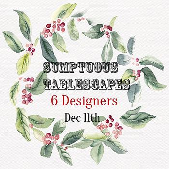 Sumptuous Tablescapes copy