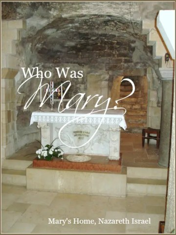 WHO WAS MARY?