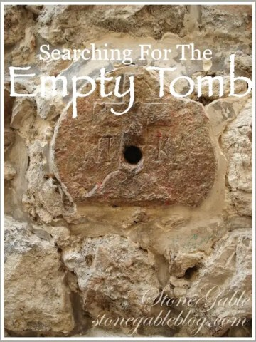 SEARCHING FOR THE EMPTY TOMB!