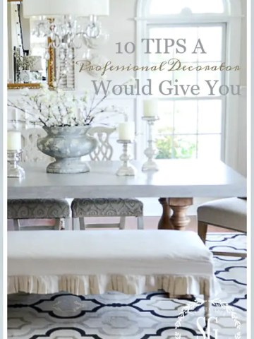 10 TIPS A PROFESSIONAL DECORATOR WOULD GIVE YOU!