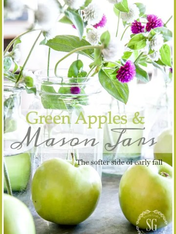 GREEN APPLES AND MASON JARS… AN EARLY FALL CENTERPIECE