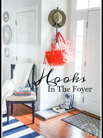 HOOKS IN THE FOYER… AND MORE!