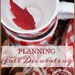 PLANNING FALL DECORATING