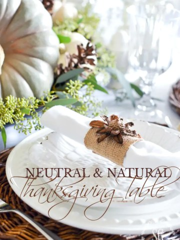 NEUTRAL AND NATURAL THANKSGIVING TABLE