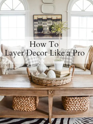 HOW TO LAYER DECOR LIKE A PRO