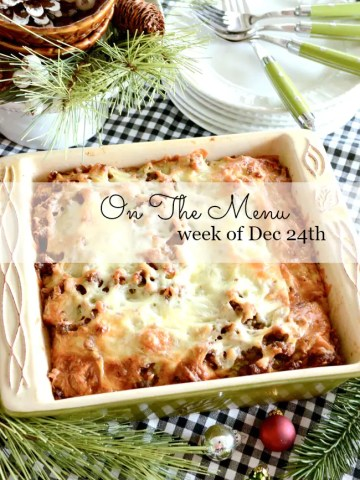 ON THE MENU WEEK OF DEC 24TH