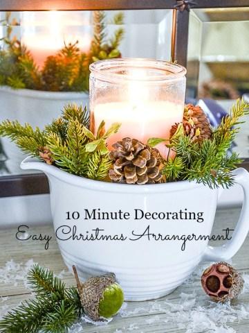 10 MINUTE CHRISTMAS ARRANGEMENT
