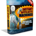 Instant Affiliate Machines review – DOES IT REALLY WORK?: New Software Enables You Creating Sites In Any Niche Wiith Built-in Monetization, Built-in SEO and Built-in Traffic