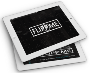 Flipp Me Review – GET FREE 'FAST ACTION' BONUS :The Ultimate Profit Flipping Solution Which Discovers The 5 Minutes Copy 'N' Paste Trick That Makes It Super Easy For Everyone To Make Money Online By This Time Tomorrow