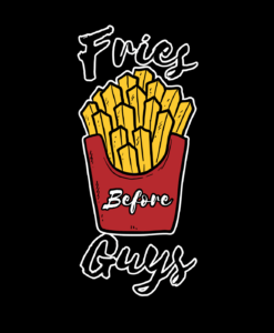 Fries Before Guys_BLK Product_Image