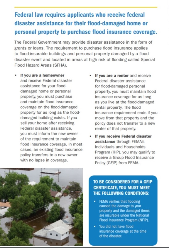 If you receive FEMA aid, you are REQUIRED to purchase Flood