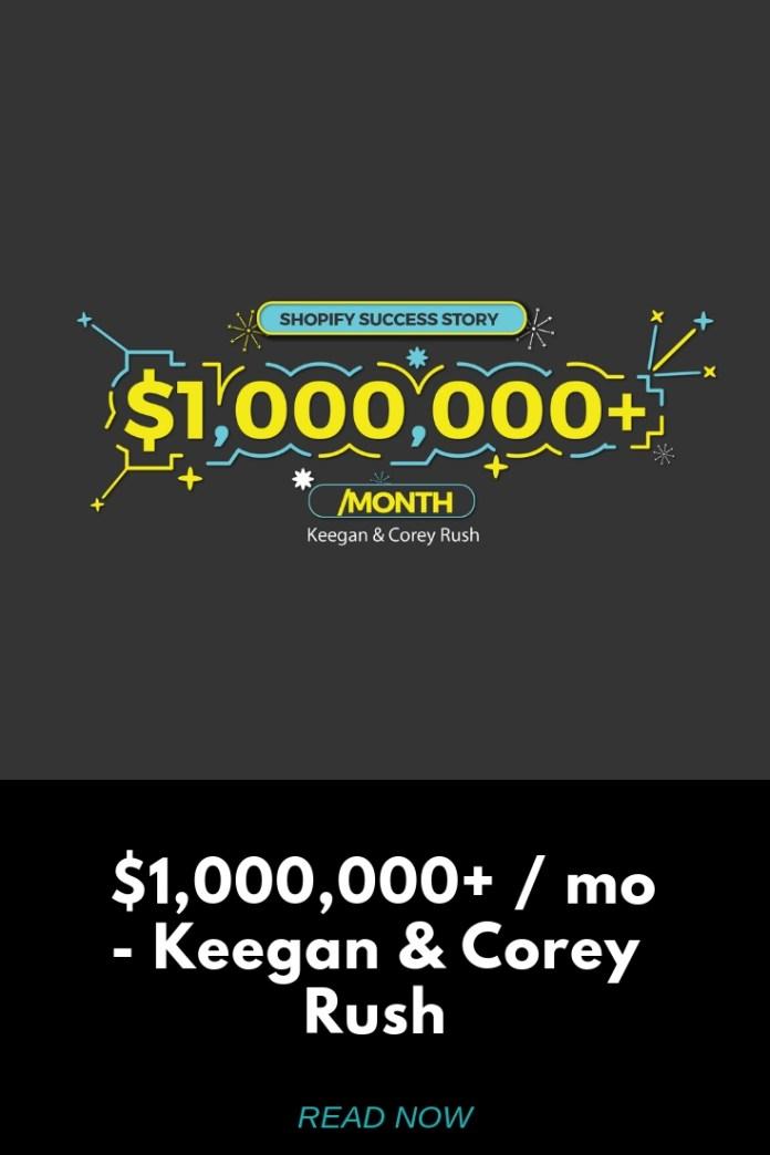 1000000 mo Keegan Corey Rush