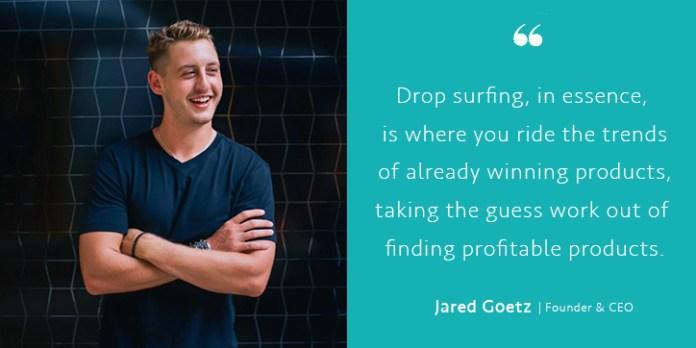 Jared Goetz on Drop Surfing