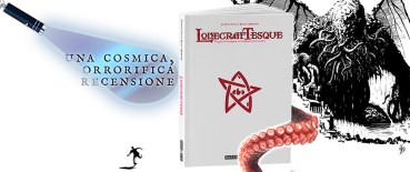 Copertina Lovecraftesque Recensione Storie di Ruolo MorgenGabe